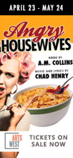 Win Tickets To Angry Housewives At Arts West!