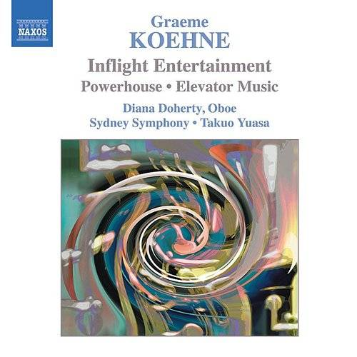 Koehne: Inflight Entertainment / Powerhouse / Elevator Music