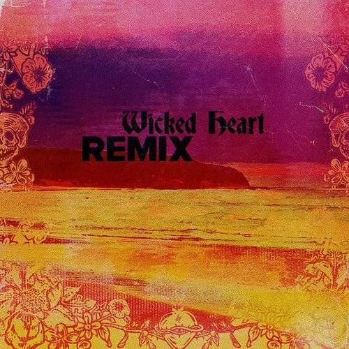 Wicked Heart (Impissed & Rome Remix) - Single