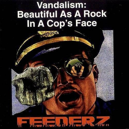 Vandalism: Beautiful As A Rock In Cop's Face