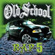 Vol. 5-Old School Rap