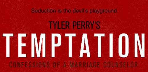 Tyler Perry's Temptation [Movie]