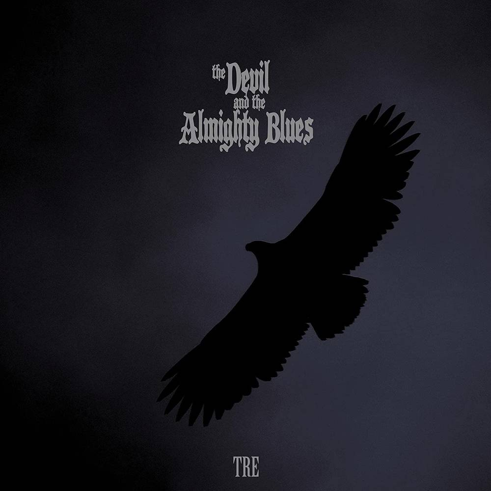 The Devil and the Almighty Blues - TRE [LP]