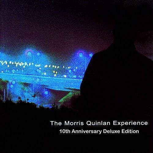 The Morris Quinlan Experience - 10th Anniversary Deluxe Edition