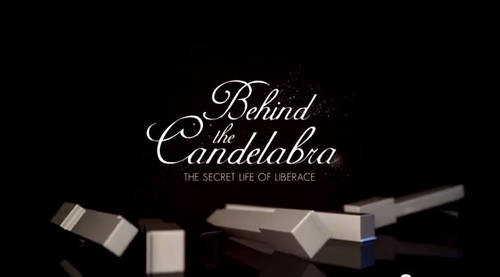 Behind The Candelabra [Movie]