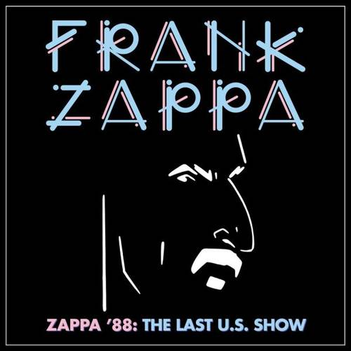 Frank Zappa - Zappa '88: The Last U.S. Show [4LP Box Set]