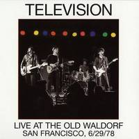 Television - Live At The Old Waldorf (San Francisco 6/29/78) [Limited Edition RSD Vinyl Club 2LP]
