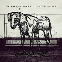 The Wonder Years - Sister Cities [LP]