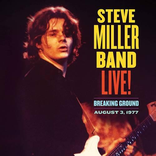 Steve Miller Band - Live! Breaking Ground August 3, 1977 [2 LP]