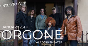 Orgone at the Aladdin Theater 1/25!