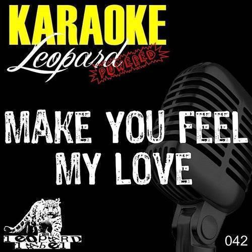 Karaoke Hits - Make You Feel My Love (Karaoke Version In The