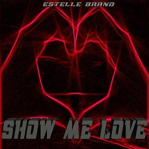 Estelle Brand - Show Me Love (Remake Remix To Sam Feldt, Robin S