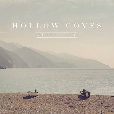 Hollow Coves - Wanderlust EP