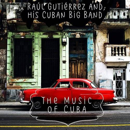 The Music Of Cuba