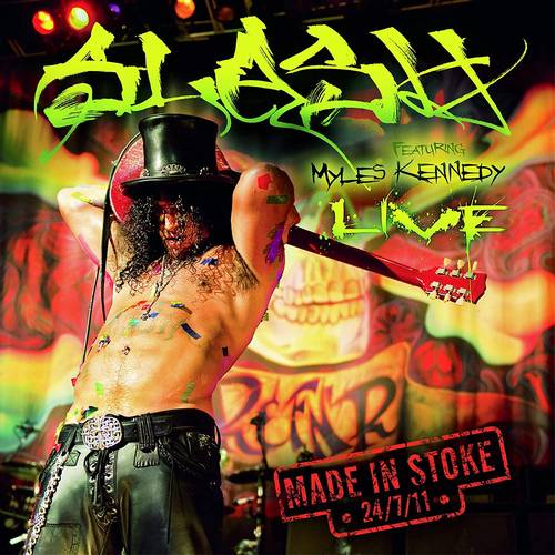 Slash - Made In Stoke 24/7/11 [3LP]