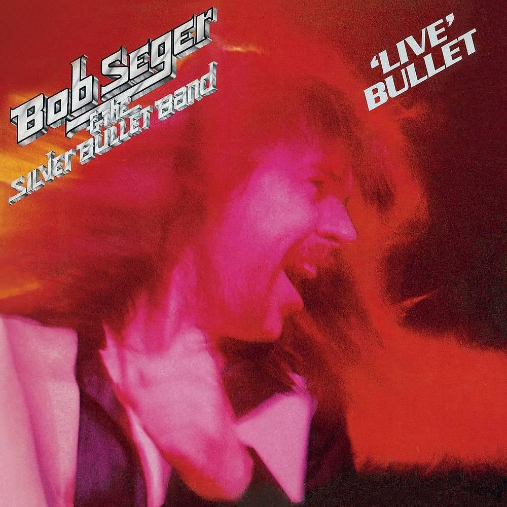 Bob Seger & The Silver Bullet Band - Live Bullet [2LP]