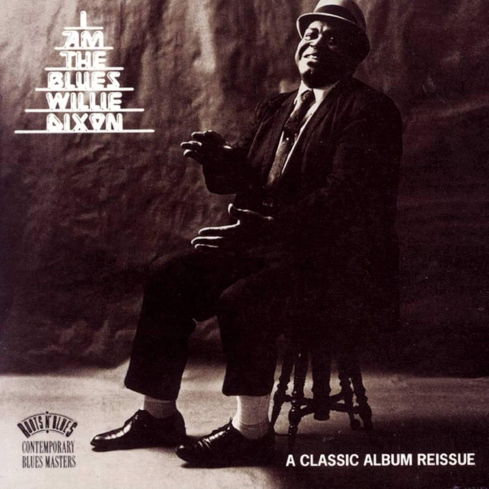Willie Dixon - I Am the Blues