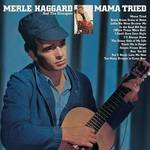 Merle Haggard - Mama Tried/Pride In What I Am