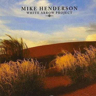 Mike Henderson / White Arrow Project