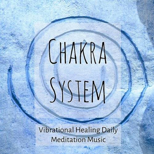 Serenity Spa Music Relaxation - Chakra System - Vibrational