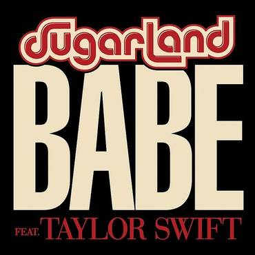 Babe (Feat. Taylor Swift) - Single