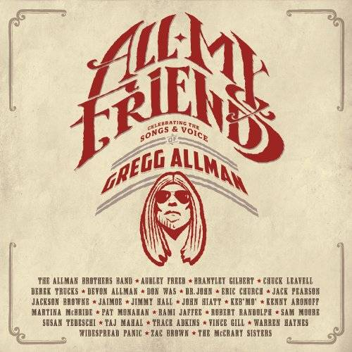 All My Friends: Celebrating The Songs & Voice Of Gregg Allman [2CD+Blu-ray]