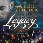Celtic Thunder - Legacy Volume One