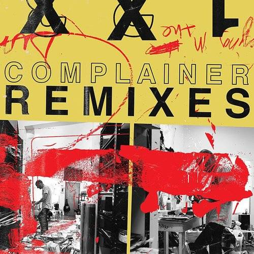 Complainer (Remixes) - Single