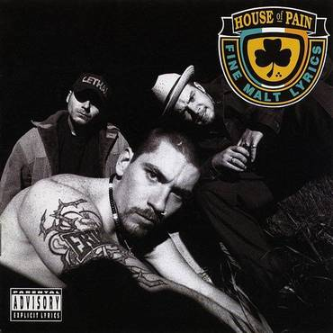 House Of Pain (Parental Advisory)
