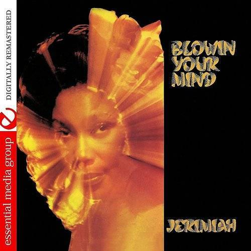 Blowin' Your Mind (Johnny Kitchen Presents Jeremia