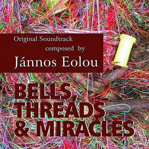 Bells, Threads & Miracles