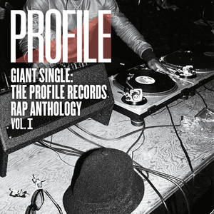 Giant Single Profile Records Rap Anthology 1 / Va