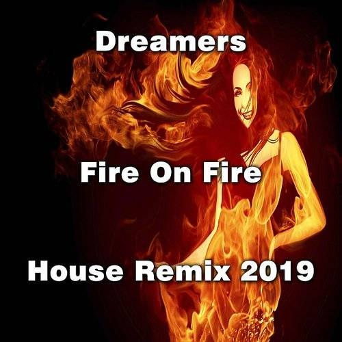 Fire On Fire (House Remix 2019) - Single