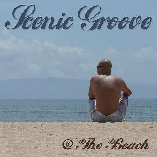 Scenic Groove @ The Beach
