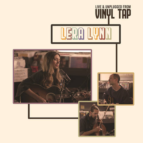 Lera Lynn - Live and Unplugged From Vinyl Tap [RSD Black Friday 2021]