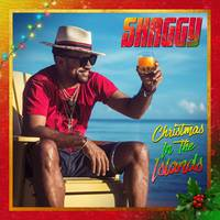 Shaggy - Christmas In The Islands [Deluxe]