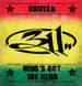 311 - Grifter/Who's Got The Herb?