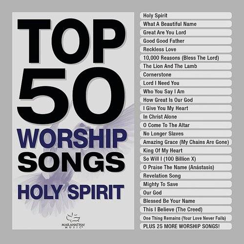 Top 50 Worship Songs - Holy Spirit