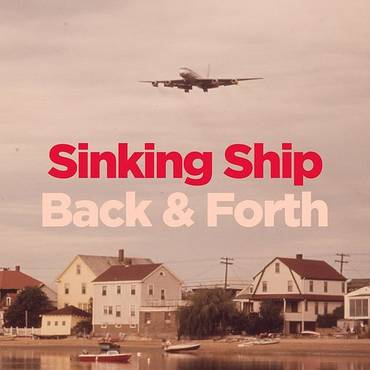 Sinking Ship / Back & Forth - Single