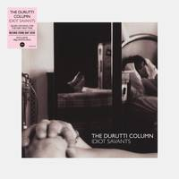 Durutti Column - Idiot Savants [RSD Drops Sep 2020]