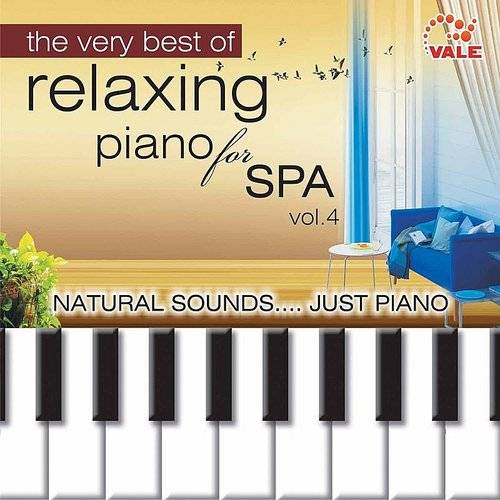 The Very Best Of Relaxing Piano For Spa, Vol. 4