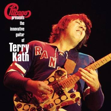 Chicago Presents: The Innovative Guitar of Terry Kath [Rocktober 2017 Limited Edition 2LP]