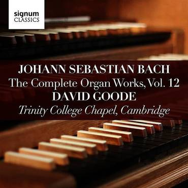 Bach: Complete Organ Works Vol. 12