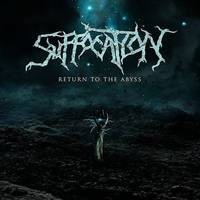 Suffocation - Return To The Abyss - Single