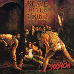 Slave To The Grind (Expanded)