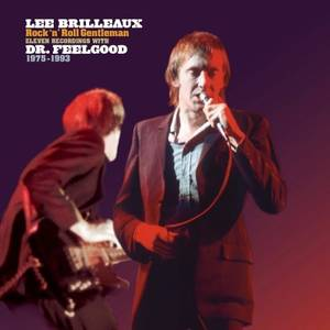 Lee Brilleaux: Rock 'N' Roll Gentleman [Rocktober 2017 Limited Edition LP]