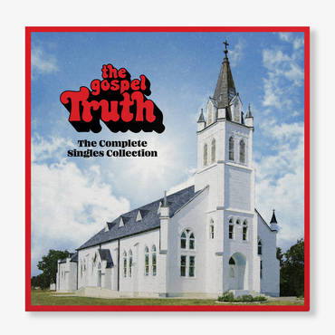 The Gospel Truth: Complete Singles Collection [3 LP]