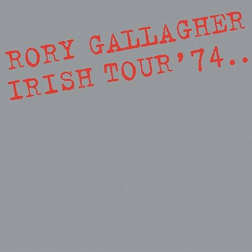 Irish Tour '74 (Live / Remastered 2017)