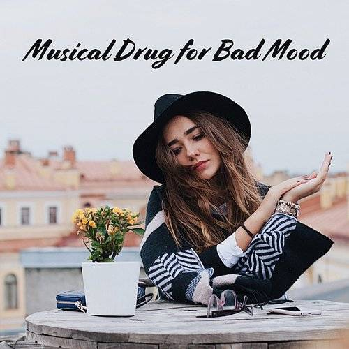 Best Relaxation Music - Musical Drug For Bad Mood: 15 New