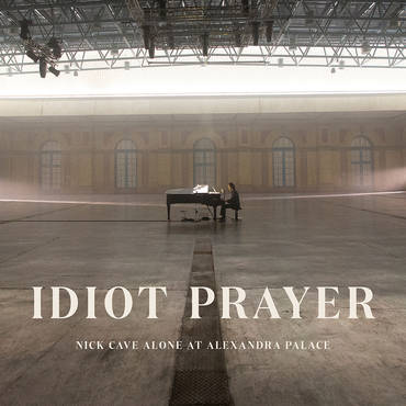 Idiot Prayer: Nick Cave Alone At Alexandra Palace [2LP]